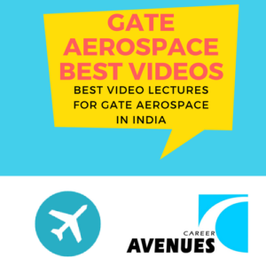 Best Video Lectures For GATE Aerospace (AE) Exam Preparation In India