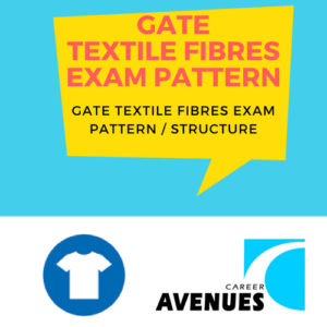 GATE Textile Fibres (TF) Exam/Test/Paper Pattern or Structure