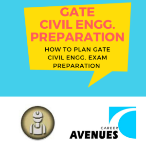 How Should I Plan My GATE Civil Engg. (CE) Preparation