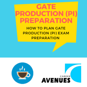 How Should I Plan My GATE Production & Industrial (PI) Preparation