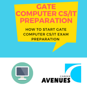 How Should I Start My GATE Computer Science (CSIT) Preparation
