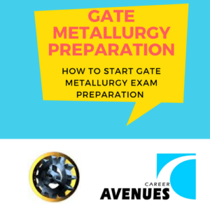 How Should I Start My GATE Metallurgy (MT) Preparation
