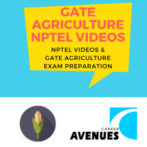 NPTEL Videos And GATE Agriculture (AG) Exam Preparation