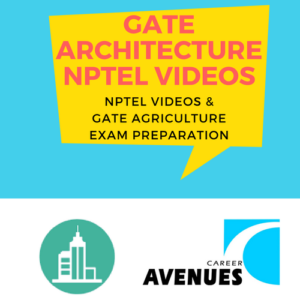 NPTEL Videos And GATE Architecture (AR) Exam Preparation