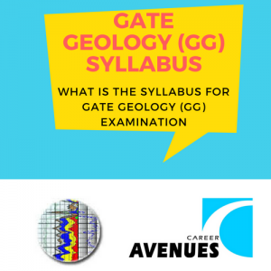 What Is The Syllabus For GATE Geology (GG) Examination