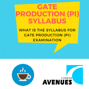 What Is The Syllabus For GATE Production & Industrial (PI) Examination