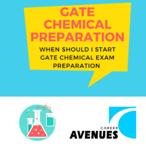 When Should I Start Preparation For GATE Chemical (CH)