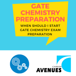 When Should I Start Preparation For GATE Chemistry (CY)
