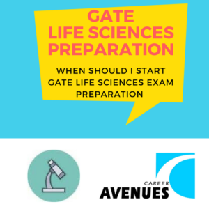 When Should I Start Preparation For GATE Life Sciences (XL)
