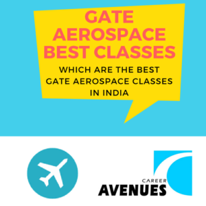 Which Are The Best GATE Aerospace (AE) Classes In India