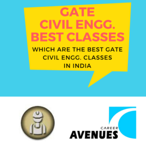 Which Are The Best GATE Civil (CE) Classes In India