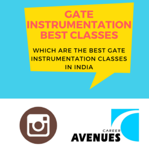 Which Are The Best GATE Instrumentation (IN) Classes In India