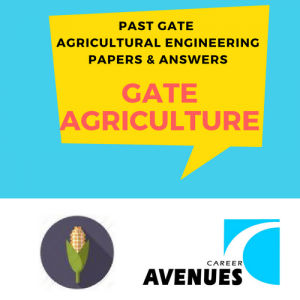 Past GATE Agricultural Engineering Papers and Answers