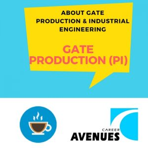 About GATE Production and Industrial Engineering